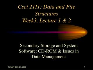 Csci 2111: Data and File Structures Week3, Lecture 1 & 2