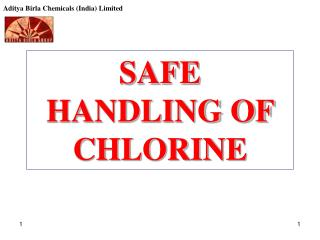 SAFE HANDLING OF CHLORINE