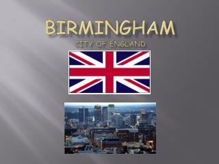 BIRMINGHAM City of England