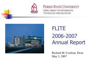 FLITE 2006-2007     Annual Report