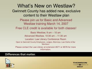 What's New on Westlaw? Gwinnett County has added new, exclusive content to their Westlaw plan