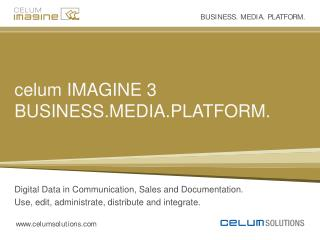 celum IMAGINE 3 BUSINESS.MEDIA.PLATFORM.