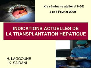 INDICATIONS ACTUELLES DE LA TRANSPLANTATION HEPATIQUE