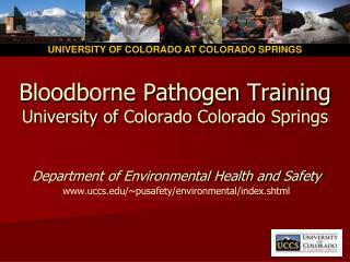 Bloodborne Pathogen Training  University of  Colorado Colorado  Springs