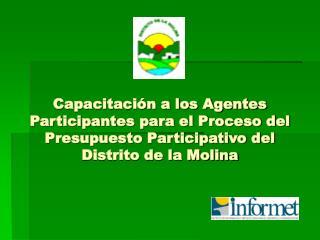 Capacitaci n a los Agentes Participantes para el Proceso del Presupuesto Participativo del Distrito de la Molina