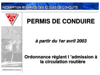 PERMIS DE CONDUIRE  à partir du 1er avril 2003
