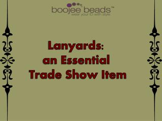 Lanyards: an Essential Trade Show Item