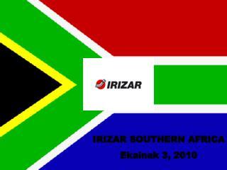 IRIZAR SOUTHERN AFRICA Ekainak  3, 2010