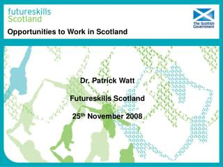 Opportunities to Work in Scotland