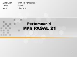Pertemuan 4 PPh PASAL 21