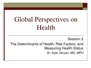 Global Perspectives on Health