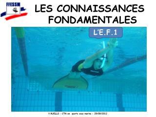LES CONNAISSANCES FONDAMENTALES