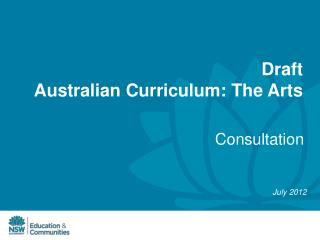 Draft  Australian Curriculum: The Arts