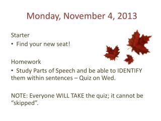Monday, November 4, 2013