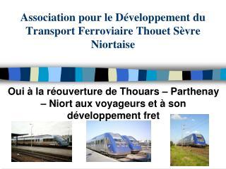 Association pour le Développement du Transport Ferroviaire Thouet Sèvre Niortaise