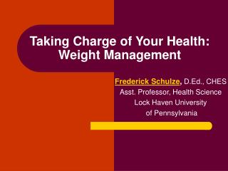 Taking Charge of Your Health:  Weight Management