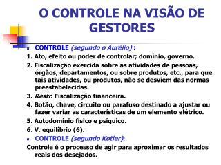 O CONTROLE NA VISÃO DE GESTORES