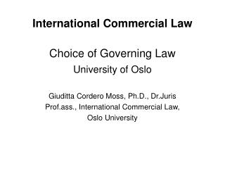 International Commercial Law  Choice of Governing Law