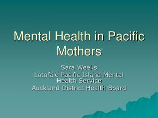 Mental Health in Pacific Mothers