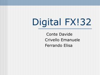 Digital FX!32