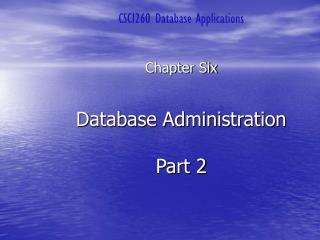 Database Administration Part 2