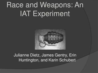 Race and Weapons: An IAT Experiment