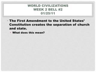 World Civilizations  Week 2  Bell  #2 01/25/11