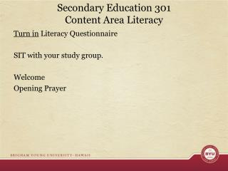 Secondary Education 301 Content Area Literacy