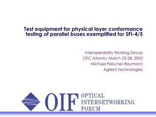 Test equipment for physical layer conformance testing of parallel buses exemplified for SFI-4