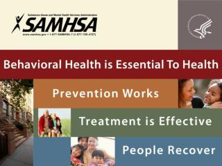 Behavioral Health:   Public Health Challenge Public Health Opportunity