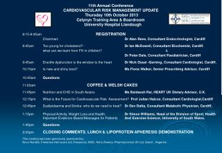 11th Annual Conference 		       	CARDIOVASCULAR RISK MANAGEMENT UPDATE