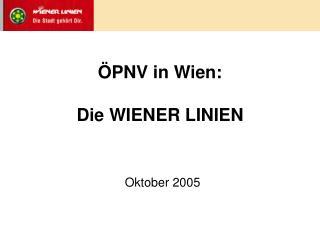 PNV in Wien:   Die WIENER LINIEN