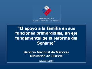 El apoyo a la familia en sus funciones primordiales, un eje fundamental de la reforma del Sename   Servicio Nacional de