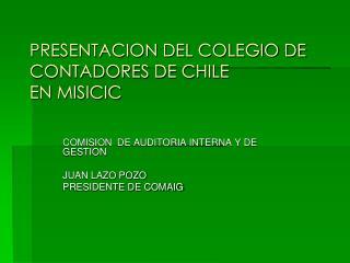 PRESENTACION DEL COLEGIO DE CONTADORES DE CHILE  EN MISICIC