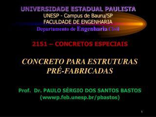 2151 – CONCRETOS ESPECIAIS CONCRETO PARA ESTRUTURAS PRÉ-FABRICADAS