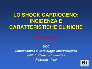 LO SHOCK CARDIOGENO: INCIDENZA E CARATTERISTICHE CLINICHE