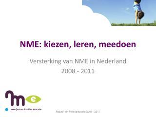 NME: kiezen, leren, meedoen