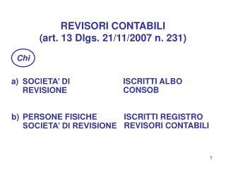REVISORI CONTABILI (art. 13 Dlgs. 21/11/2007 n. 231)