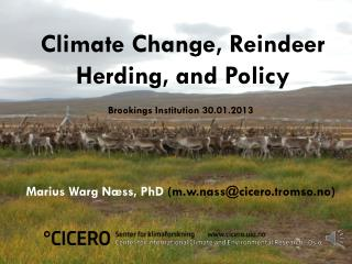 Climate Change, Reindeer  Herding , and  Policy