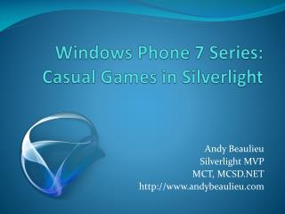 Windows Phone 7 Series: Casual Games in Silverlight