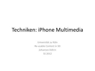 Techniken: iPhone Multimedia
