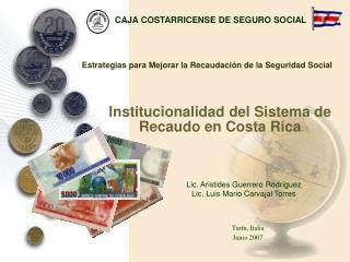 Institucionalidad del Sistema de Recaudo en Costa Rica