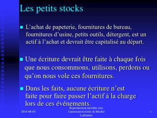 Les petits stocks