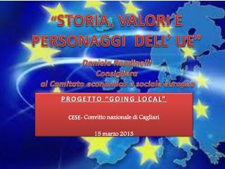 """PROGETTO """"GOING LOCAL"""" CESE-  Convitto nazionale di Cagliari 15 marzo 2013"""