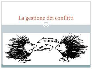 La gestione dei conflitti