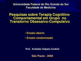 Pesquisas sobre Terapia Cognitivo-Comportamental em Grupo  no Transtorno Obsessivo-Compulsivo