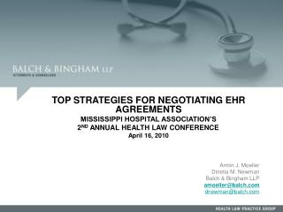 TOP STRATEGIES FOR NEGOTIATING EHR AGREEMENTS MISSISSIPPI HOSPITAL ASSOCIATION'S