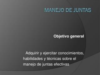 MANEJO DE JUNTAS
