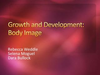 Growth and Development: Body Image