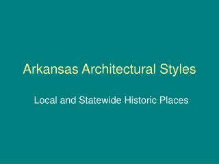 Arkansas Architectural Styles